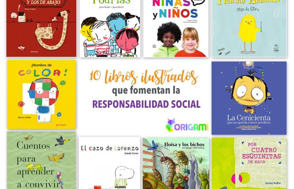 10 libros ilustrados que fomentan la responsabilidad social