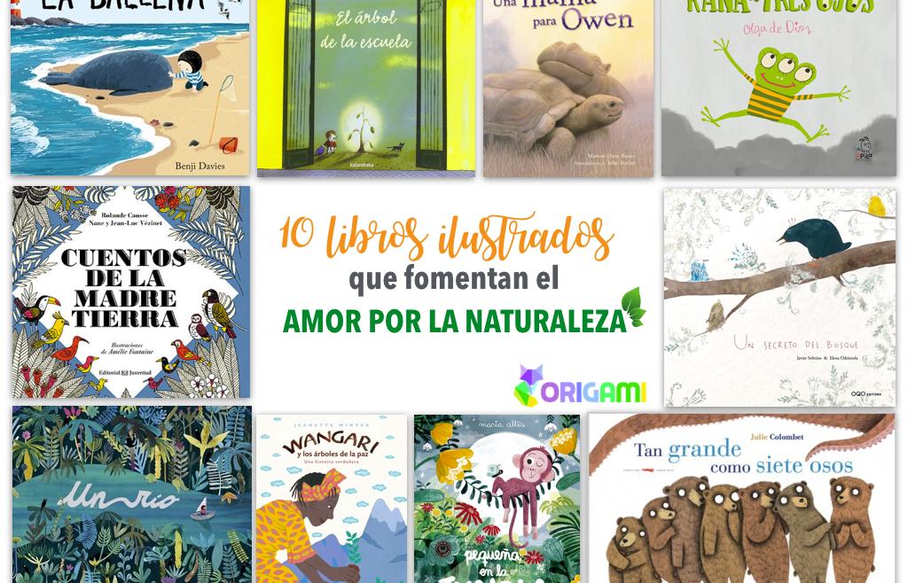 10 libros ilustrados para amar la naturaleza